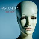 She Wolf/Matt Skiba and the Sekrets