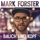Bauch und Kopf/Mark Forster