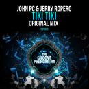 Tiki Tiki/John PC & Jerry Ropero