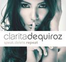 Speak.Delete.Repeat/Clarita de Quiroz