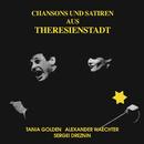 Chansons und Lieder aus Theresienstadt/Alexander Waechter & Tanja Golden