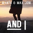 And I/MANTU & Max Joni