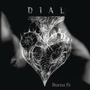 Dial/Buena Fe