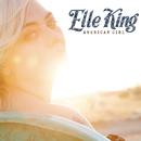 American Girl/Elle King