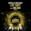 Live Once feat.Bing Man/Lipous