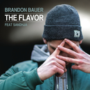 The Flavor feat.Sandhja/Brandon Bauer