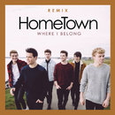 Where I Belong (Steve Smart Remix)/HomeTown