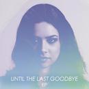 Until The Last Goodbye EP/Jackie Thomas