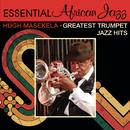Greatest Trumpet Jazz Hits/Hugh Masekela