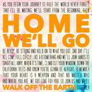 Home We'll Go/Walk Off The Earth