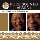 Pure Sounds of Africa/Hugh Masekela