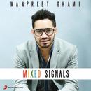 Mixed Signals/Manpreet Dhami