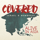 Covered: Alive In Asia (Deluxe Version)/Israel & New Breed