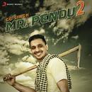 Mr. Pendu, 2/GG Singh