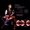 Steve Coleman's Music Live In Paris : 20th Anniversary Collector's Edition (Recorded live at the Hot Brass: 24 - 29 March 1995 (Remastering 2015))/Steve Coleman