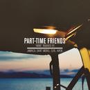 Home (Remixes) - EP/Part-Time Friends
