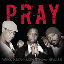 Pray feat.Judith Sephuma,Patrick Duncan/Neville D
