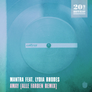 Away (Alle Farben Remix) feat.Lydia Rhodes/Mantra