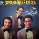 Como No Creer en Dios/Trio San Javier