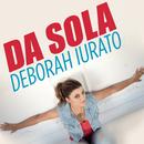 Da sola/Deborah Iurato