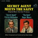 """Secret Agent Meets The Saint (Original Music from the TV Shows """"Secret Agent"""" / """"Secret Saint""""/Edwin Astley & His Orchestra"""
