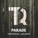 Parade/Tungevaag & Raaban