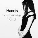 Everybody Here Wants You/HAERTS