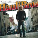 Valmis kaikkeen/Hauli Bros
