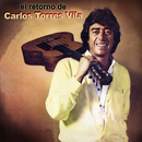 El Retorno de Carlos Torres Vila/Carlos Torres Vila