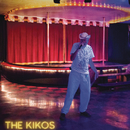 The Kikos/The Kikos