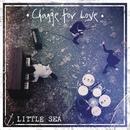 Change for Love/Little Sea