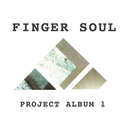 Finger Soul Project Album 1/Finger Soul