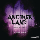 Another Land (Ridvan Remix)/Will Sparks