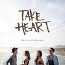 Take Heart/The Sam Willows