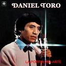 La Porfía del Arte/Daniel Toro