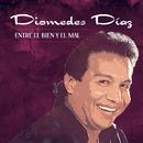 Entre El Bien y El Mal (Album Version)/Diomedes Díaz
