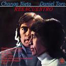 Reencuentro/El Chango Nieto & Daniel Toro