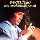 Esta Canción Habla por Mi/Daniel Toro