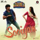 """Sooiyan (From """"Guddu Rangeela"""")/Amit Trivedi, Arijit Singh & Chinmayi Sripada"""