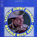 """Handle with Care/""""Little"""" Jimmy Dickens"""