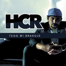 Tego Mi Brakuje/HCR