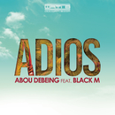 Adios feat.Black M/Abou Debeing