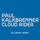 Cloud Rider (Solomun Remix)/Paul Kalkbrenner