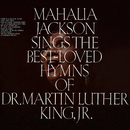 Sings the Best-Loved Hymns of Dr. Martin Luther King, Jr./Mahalia Jackson