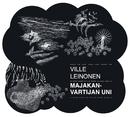 Majakanvartijan uni/Ville Leinonen