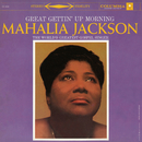 Great Gettin' Up Morning/Mahalia Jackson