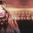 Break of Day (Remixes)/Edurne