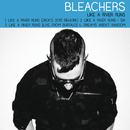 Like a River Runs/Bleachers