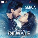 """Gerua (From """"Dilwale"""")/Arijit Singh & Antara Mitra"""