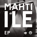 Mahti-Ile EP/Mahti-Ile